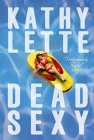 The cover of Kathy Lette's book 'Dead Sexy' with a link to her homepage