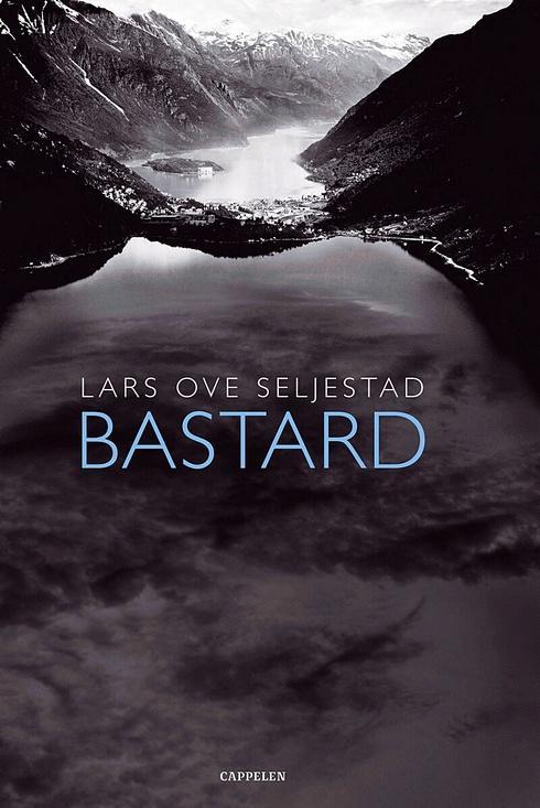 Omslaget til boka 'Bastard' av Lars Over Seljestad (2006)