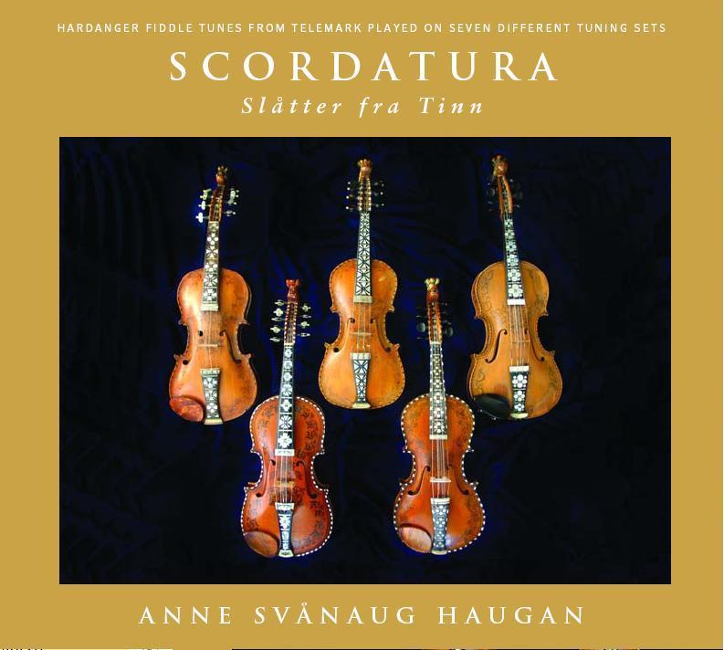 Bestill 'Scordatura' av Anne Svånaug Haugan hos Etnisk Musikkklubb på Kongsberg! Løp og kjøp!